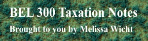Taxation Notes by Melissa S Wicht