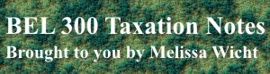 Taxation Notes by Melissa Wicht